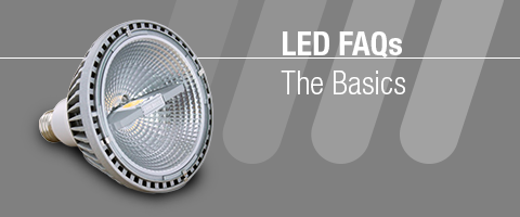 LED FAQs – Learn the basics of LED lighting